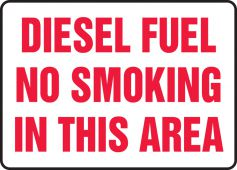 - Safety Sign: Diesel Fuel - No Smoking In This Area