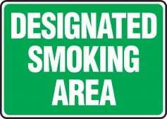 - Safety Sign: Designated Smoking Area