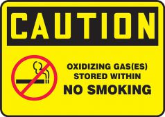 - OSHA Safety Sign: Caution, Oxidizing Gas(es) Stored Within NO SMOKING (WITH PICTORIAL)