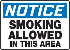 - OSHA Notice Safety Sign: Smoking Allowed In This Area