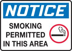 - OSHA Notice Safety Sign: Smoking Permitted In This Area
