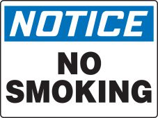 - OSHA Notice Smoking Control Sign: No Smoking