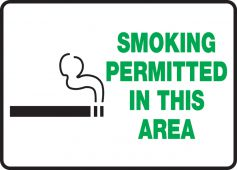 - Safety Sign: Smoking Permitted In This Area