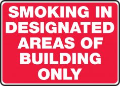 - Safety Sign: Smoking In Designated Areas Of Building Only