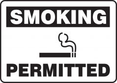- Smoking Safety Sign: Permitted