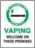 - Safety Sign: E-Cigarettes Permitted - Vaping Welcome On Premises