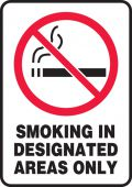 - Smoking Control Sign: Smoking In Designated Areas Only