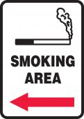 - Safety Sign: Smoking Area