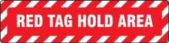 - Slip-Gard™ Floor Signs: Red Tag Hold Area