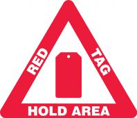 - Slip-Gard™ Triangle Floor Sign: Red Tag Hold Area