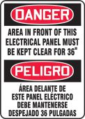 - Bilingual Contractor Preferred OSHA Danger Safety Sign: Area In Front Of This Electrical Panel Must Be Kept Clear For 36 Inches