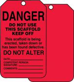 - Scaffold Status Safety Tag: Danger- Do Not Use This Scaffold- Keep Off
