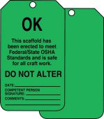 - Scaffold Status Safety Tag: OK- Do Not Alter