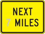Semi-Custom Surface & Driving Conditions Sign: Next _ Miles