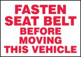 Safety Label: Fasten Seat Belt Before Moving This Vehicle