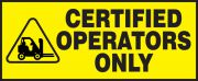 Safety Label: Certified Operators Only