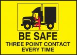 Safety Label: Be Safe - Three Point Contact Every Time