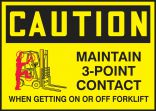 OSHA Caution Safety Label: Maintain 3-Point Contact When Getting On Or Off Forklift