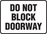 Safety Sign: Do Not Block Doorway