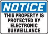 OSHA Notice Safety Sign: This Property Is Protected By Electronic Surveillance