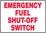 Safety Sign: Emergency Fuel Shut-Off Switch