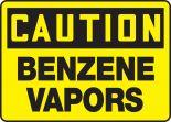 OSHA Caution Safety Sign: Benzene Vapors
