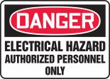 OSHA Danger Safety Sign: Electrical Hazard - Authorized Personnel Only