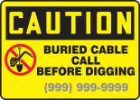 Custom OSHA Caution Safety Sign: Buried Cable - Call Before Digging