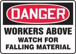 OSHA Danger Safety Sign: Workers Above - Watch For Falling Material