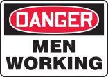 OSHA Danger Safety Sign: Men Working