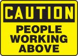 OSHA Caution Safety Sign: People Working Above