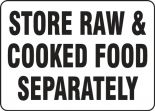 Safety Sign: Store Raw & Cooked Food Separately