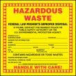 Hazardous Waste Label: Hazardous Waste (Technical Chemical Name)