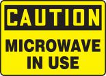 OSHA Caution Safety Sign: Microwave In Use
