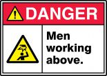 ANSI ISO Danger Safety Sign: Men Working Above.
