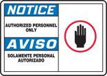 Bilingual OSHA Notice Safety Sign: Authorized Personnel Only