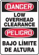 Bilingual OSHA Danger Safety Sign: Low Overhead Clearance