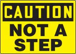 OSHA Caution Safety Sign: Not A Step