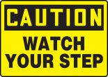 OSHA Caution Safety Sign: Watch Your Step