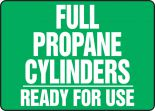 Cylinder & Compressed Gas Sign: Full Propane Cylinders - Ready For Use