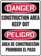 Bilingual OSHA Danger Safety Sign: Construction Area - Keep Out