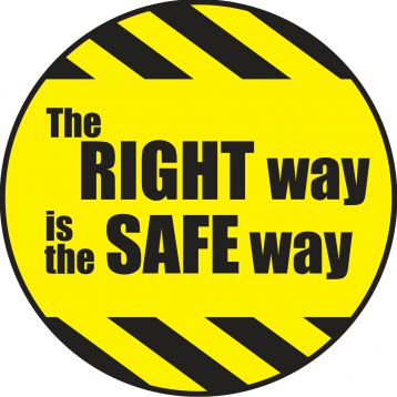 THE RIGHT WAY IS THE SAFE WAY