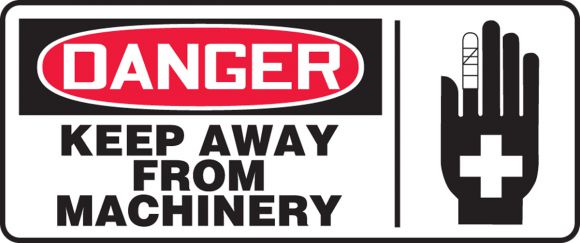 KEEP AWAY FROM MACHINERY (W/GRAPHIC)