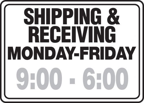 SHIPPING & RECEIVING MONDAY-FRIDAY (SPECIFY HOURS)