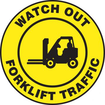 WATCH OUT FORKLIFT TRAFFIC W/GRAPHIC