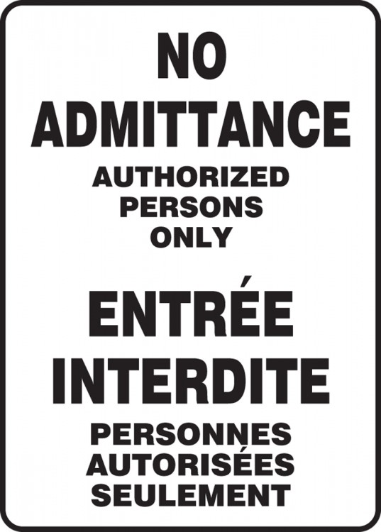 NO ADMITTANCE AUTHORIZED PERSONS ONLY (BILINGUAL FRENCH)