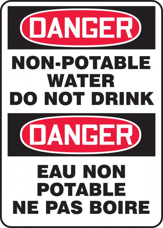 DANGER NON-POTABLE WATER DO NOT DRINK
