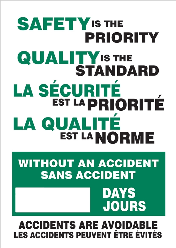 SAFETY IS THE PRIORITY QUALITY IS THE STANDARD WITHOUT AN ACCIDENT #### DAYS ACCIDENTS ARE AVOIDABLE (Bilingual)
