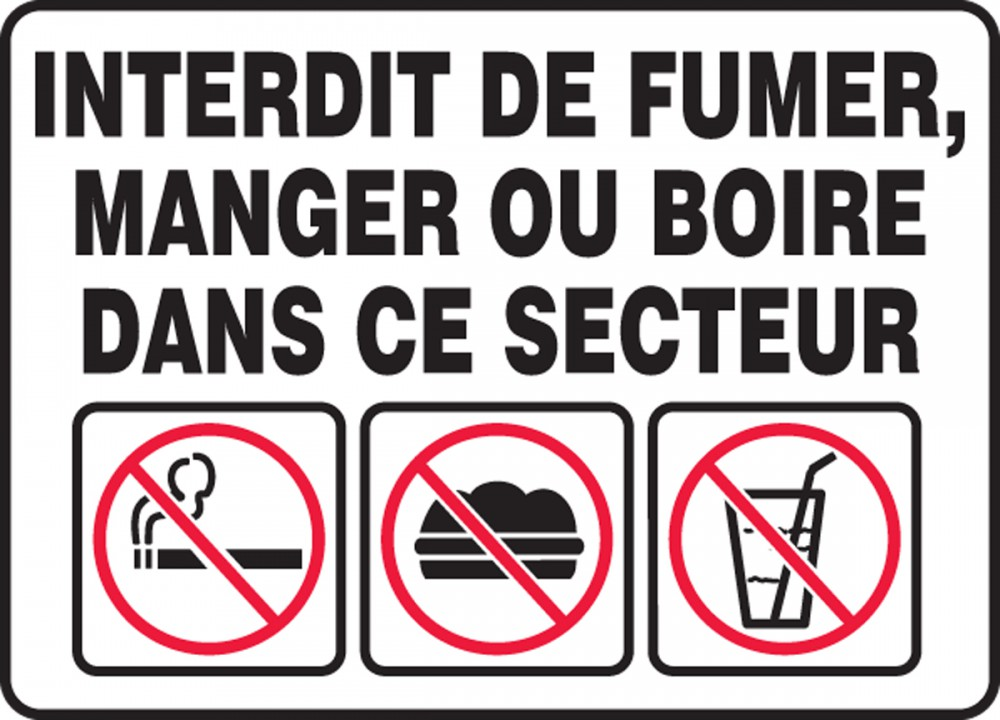 NO SMOKING EATING OR DRINKING IN THIS AREA (BILINGUAL FRENCH)