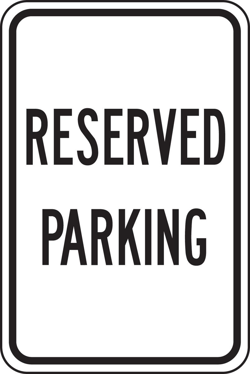 RESERVED PARKING (BLACK/WHITE)